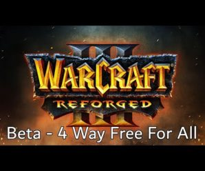 Warcraft 3 Reforged Beta – 4 Way Free For All