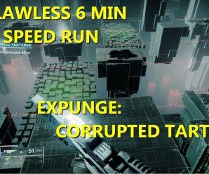 EXPUNGE: CORRUPTED TARTARUS | FLAWLESS SOLO 6 MIN SPEED RUN